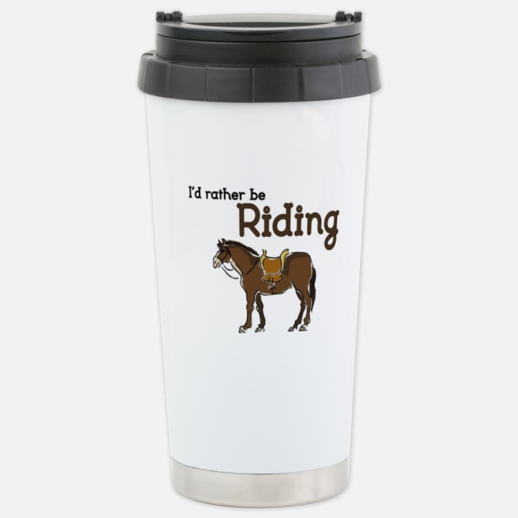 Id rather be Riding Travel Mug
