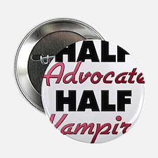"""Half Advocate Half Vampire 2.25"""" Button"""