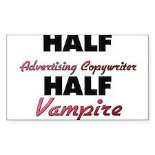 Half Advertising Copywriter Half Vampire Decal