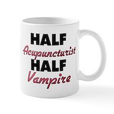 Half Acupuncturist Half Vampire Mugs