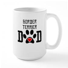 Border Terrier Dad Mugs