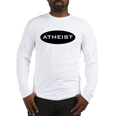 Atheist Long Sleeve T-Shirt