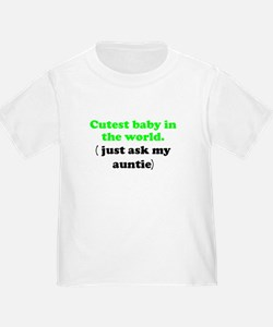 Just Ask My Auntie T-Shirt