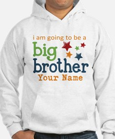 I am going to be a Big Brother Personalized Hoodie