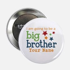 I am going to be a Big Brother Personalized 2.25""