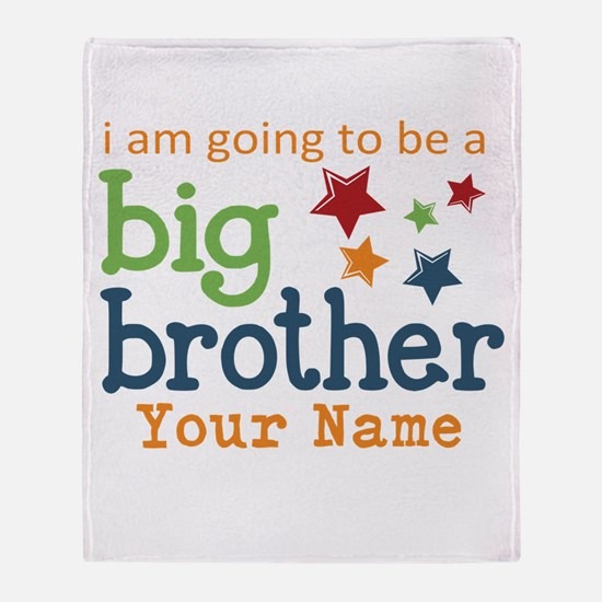 I am going to be a Big Brother Personalized Throw