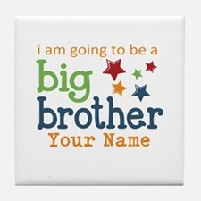 I am going to be a Big Brother Personalized Tile C