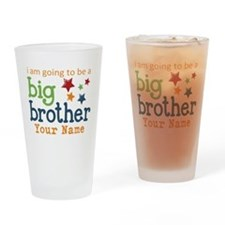 I am going to be a Big Brother Personalized Drinki