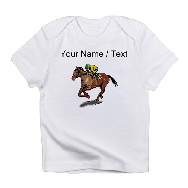 Custom race horse infant t shirt by customanimalgiftshop for Custom racing t shirts