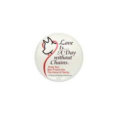 Love Is...A Day Without Chain Mini Button (100 pac
