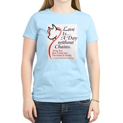 Love Is...A Day Without Chain Women's Pink T-Shirt