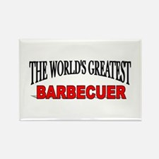"""The World's Greatest Barbecuer"" Rectangle Magnet"