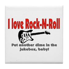 I LOVE ROCK-N-ROLL Tile Coaster