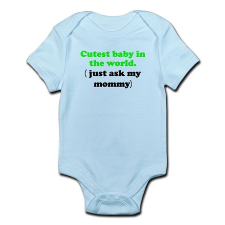Just Ask My Mommy Body Suit