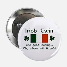 Irish Twin-Good Looking Button