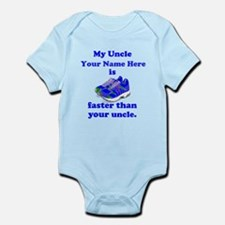 My Uncle Is Faster (Custom) Body Suit