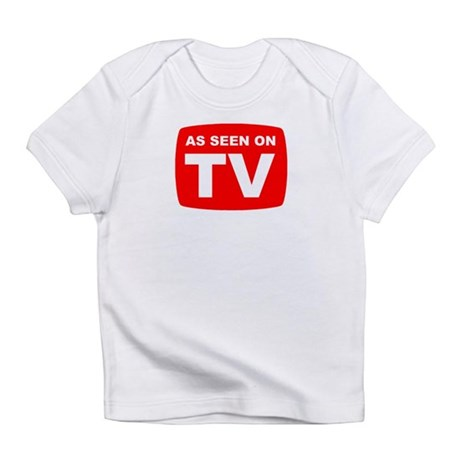 As Seen on TV Infant T-Shirt