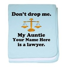 My Auntie Is A Lawyer (Custom) baby blanket