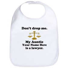 My Auntie Is A Lawyer (Custom) Bib