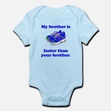 My Brother Is Faster Body Suit