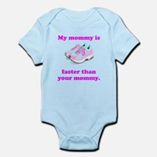 My Mommy Is Faster Body Suit