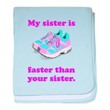 My Sister Is Faster baby blanket