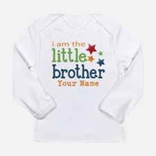 I am the Little Brother Long Sleeve Infant T-Shirt