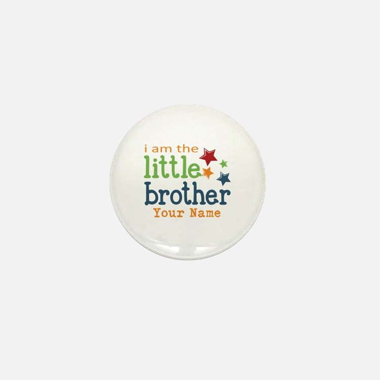 I am the Little Brother Mini Button