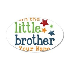 I am the Little Brother Wall Decal