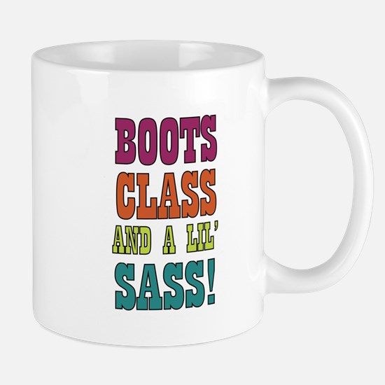 Boots Class and a lils Sass! Mugs