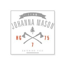 "Team Johanna Mason Square Sticker 3"" x 3"""