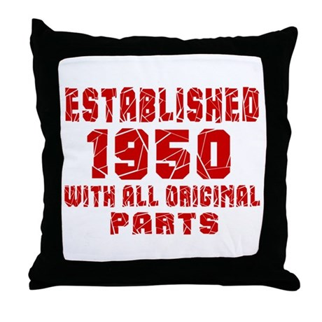 Established 1950 With All Original Pa Throw Pillow