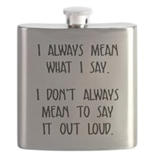 I always mean what I say Flask