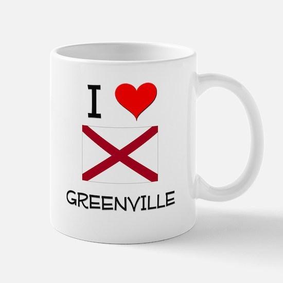 I Love Greenville Alabama Mugs