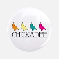 """Chickadee 3.5"""" Button"""