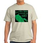 Earn Big Money in Art T-Shirt! (green)
