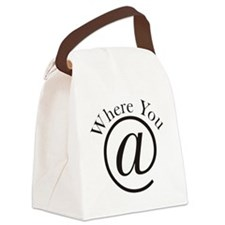 Where you at Canvas Lunch Bag