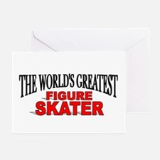 """""""The World's Greatest Figure Skater"""" Greeting Card"""