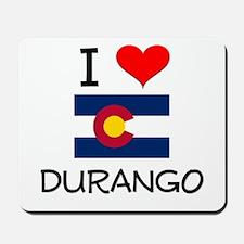 I Love Durango Colorado Mousepad
