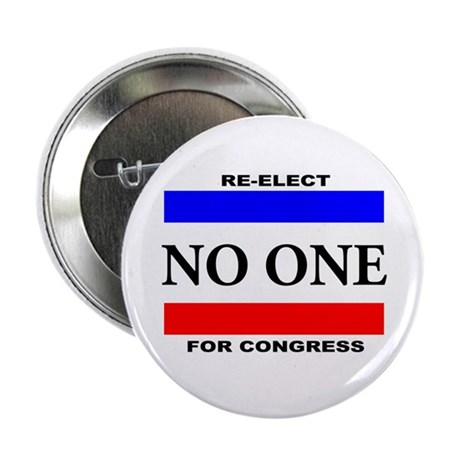 """Re-elect No One For Congress 2.25"""" Button"""