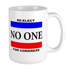 Re-elect No One For Congress Mugs