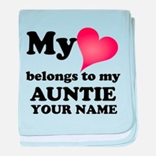 My Heart Belongs To My Auntie (Custom) baby blanke