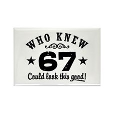 Funny 67th Birthday Rectangle Magnet