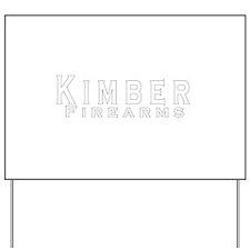 Kimber Firearms Yard Sign