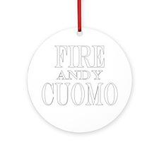 Fire Andy Cuomo Ornament (Round)