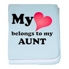 My Heart Belongs To My Aunt baby blanket