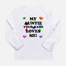 My Auntie Loves Me (Custom) Long Sleeve T-Shirt