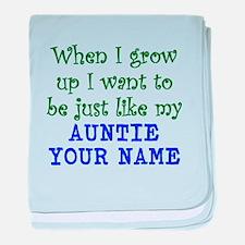 Just Like My Auntie (Custom) baby blanket