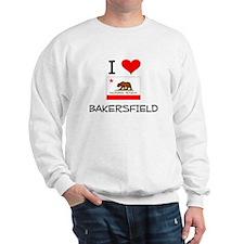 I Love Bakersfield California Sweatshirt