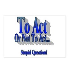 To Act or Not To Act Apparel Postcards (Package of